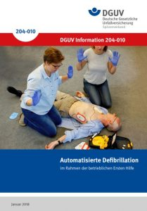 DGUV Information Automatisierte Defibrillation im Rahmen der betrieblichen Ersten Hilfe